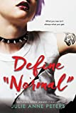 """Now in its fourth hardcover printing, Define """"Normal"""" has become a word-of-mouth phenomenon. This is a thoughtful, wry story about two girls--a """"punk"""" and a """"priss""""--who find themselves facing each other in a peer-counseling program, and disc..."""