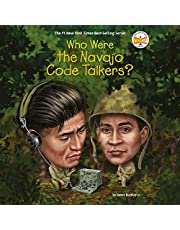 Who Were the Navajo Code Talkers?: Who Was?