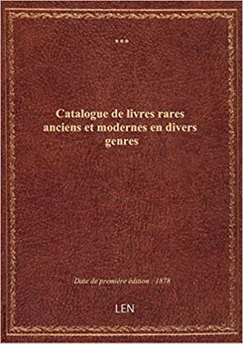 Amazon Fr Catalogue De Livres Rares Anciens Et Modernes En