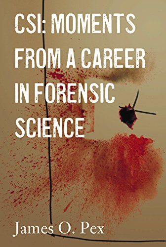 CSI: Moments from a Career in Forensic Science (1)