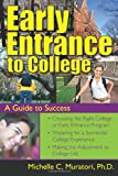 Early Entrance to College, Michelle Muratori, 1593631995