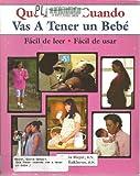Que Hacer Cuando Vas a Tener un Bebe, Gloria Mayer and Ann Kuklierus, 0970124570