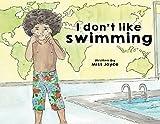 I Don't Like Swimming