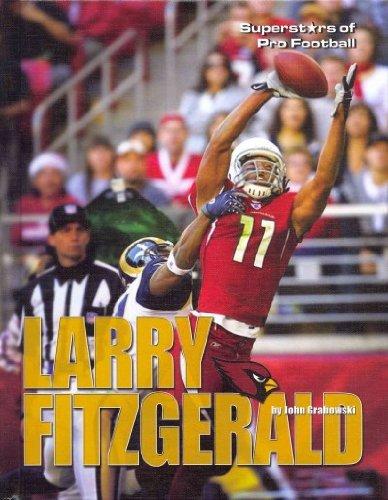 Read Online Larry Fitzgerald (Superstars of Pro Football) ebook