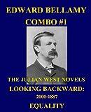 Edward Bellamy Combo #1: the Julian West Novels, Edward Bellamy, 1492765058