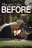 The Girl I Was Before (The Falling Series) (Volume 3)