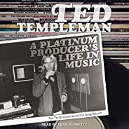Ted Templeman: A Platinum Producer's Life in M