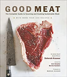 Good Meat: The Complete Guide to Sourcing and Cooking Sustainable Meat (English Edition)