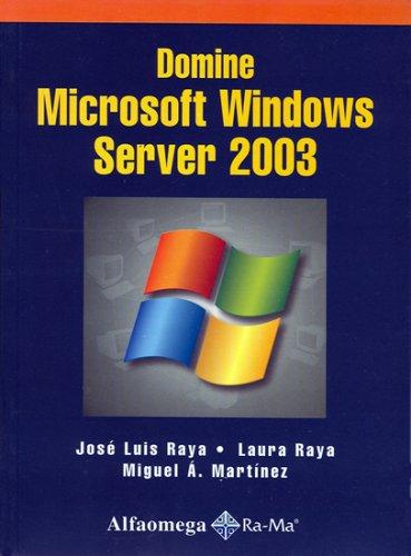 Read Online Domine Microsoft Windows Server 2003 (Spanish Edition) ebook