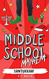 Santukkah! (Middle School Mayhem Book 2)