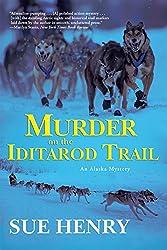 Murder on the Iditarod Trail (An Alaska Mystery Book 1)