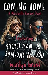 Coming Home: A Mirabelle Harbor Duet featuring Rocket Man and Someone Like You (Mirabelle Harbor, Book 6) (Volume 6)