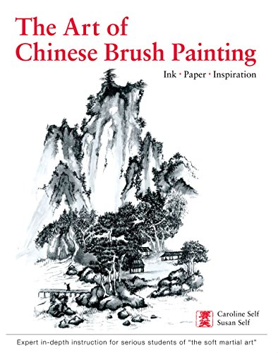 Art of Chinese Brush Painting: Ink * Paper * - Brush Painting Chinese Ink