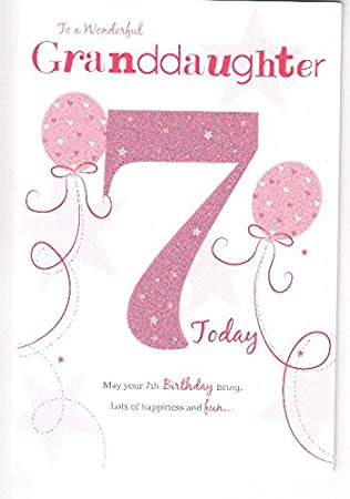 For A Special Granddaughter On Your 7th Birthday Card 7828cg