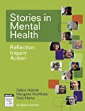 Stories in Mental Health : Reflection, Inquiry, Action, Nizette, Debra and McAllister, Margaret, 0729540979