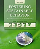 img - for Fostering Sustainable Behavior: An Introduction to Community-Based Social Marketing book / textbook / text book