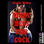 Mary Begs for Cock: A Rough Bondage Erotica Story | Brooke Weldon