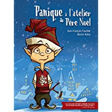 Panique à l'atelier du Père Noël: Slush le lutin (French Edition)