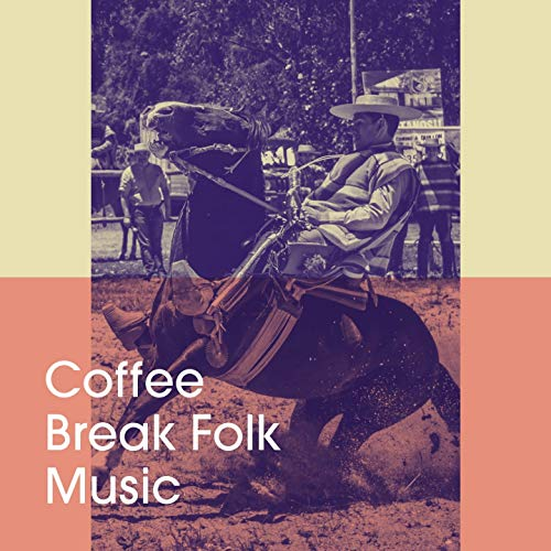 Coffee Break Folk Music ()