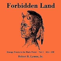 Forbidden Land, Volume 1