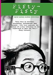 Fifty-Fifty: New Hong Kong Writing