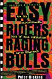 Image of Easy Riders, Raging Bulls: How the Sex-Drugs-and-Rock 'N' Roll Generation Saved Hollywood