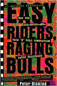 Easy riders raging bulls how the sex drugs and rock n roll easy riders raging bulls how the sex drugs and rock n roll generation saved hollywood peter biskind 8601300426037 amazon books fandeluxe Choice Image