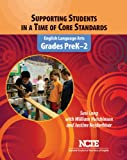 Supporting Students in a Time of Core Standards, Susi Long and William Hutchinson, 0814149405