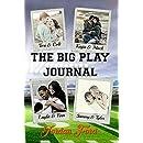 The Big Play Journal (A Big Play Novel Book 5)