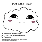 Puff in the Pillow: A 5-Story Compilation | Natalie Gurevitz,Steven Gurevitz,Jean Luc Lafitte