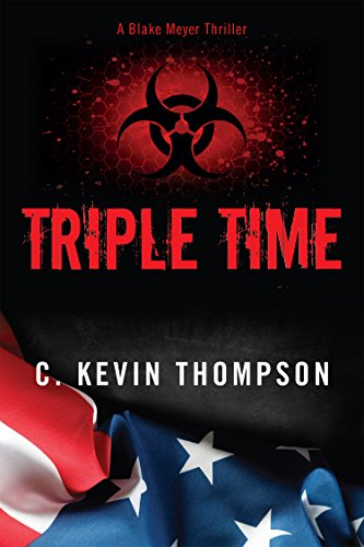 Triple Time (Triple Time (The Blake Meyer Thriller Series Book 2))