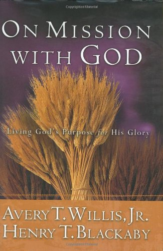 Read Online On Mission with God: Living God's Purpose for His Glory pdf epub