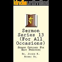 Sermon Series (For All Occasions) (Sermon Series#13 Book 1)