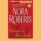 Dance of the Gods: Circle Trilogy, Book 2
