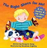 The Right Shoes for Me!, Margaret Wang, 1581174942