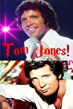 img - for Tom Jones!: The Voice from the Valleys! book / textbook / text book