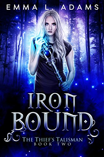 Iron Bound (The Thief's Talisman Book 2)