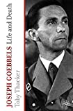 img - for Joseph Goebbels: Life and Death book / textbook / text book