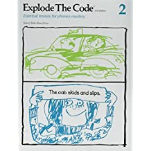 Explode the Code 2: Essential Lessons for Phonics Mastery