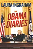 [The Obama Diaries][Ingraham, Laura][Hardcover]