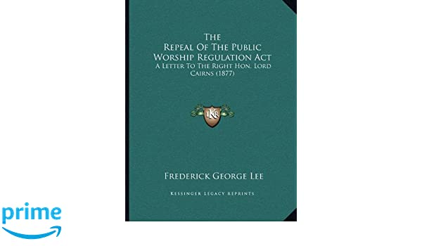 Amazon The Repeal Of The Public Worship Regulation Act A
