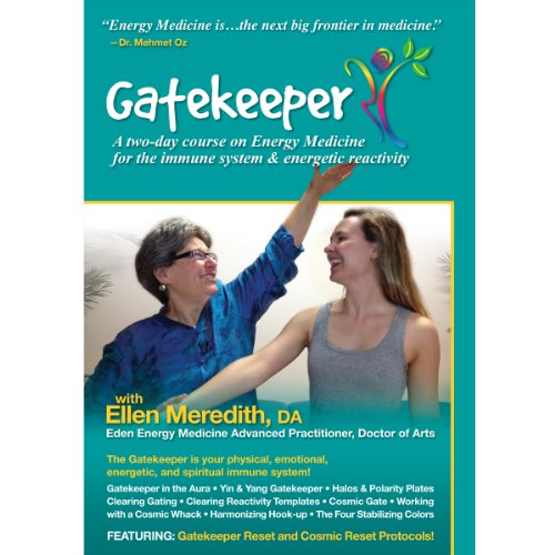 Gatekeeper: Energy Medicine for the Immune System and Energetic Reactivity by Horse Mountain Press