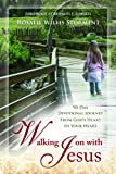 Walking on with Jesus, Rosalie Storment Willis, 8889127929