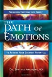 The Path of Emotions, Synthia Andrews and Iona Marsaa, 160163238X