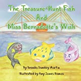 img - for The Treasure Hunt Fish and Miss Bernadette's Wish book / textbook / text book