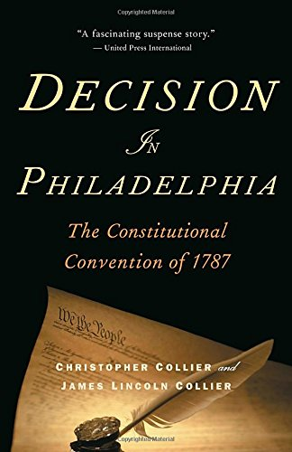 Decision in Philadelphia: The Constitutional Convention of - Store Gift State Pa Cards