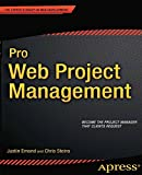 Pro Web Project Management (Expert's Voice in Web Development)