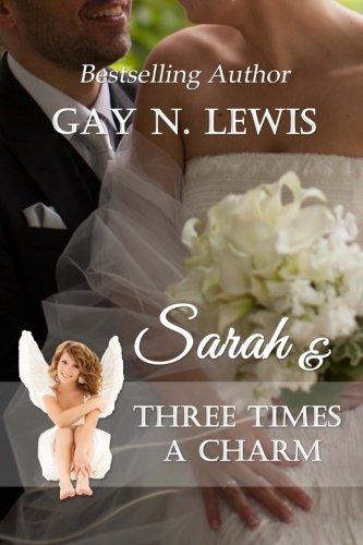 Sarah and Three Times a Charm