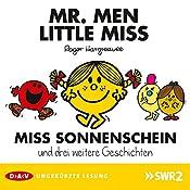 Miss Sonnenschein und drei weitere Geschichten (Mister Men und Little Miss 1)   Roger Hargreaves