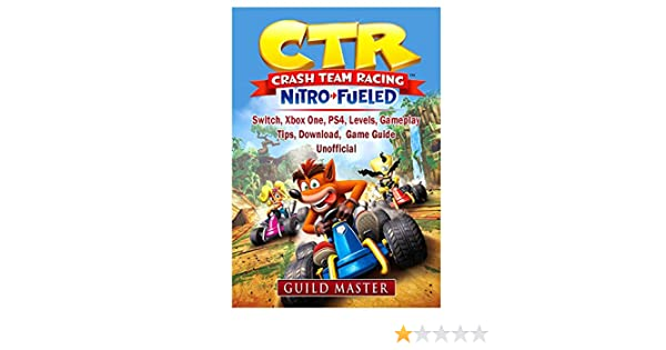 CTR Crash Team Racing Nitro Fueled, Switch, Xbox One, PS4, Levels ...